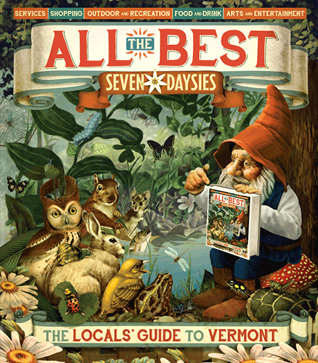 All the Best: Locals' Guide to Vermont 2016
